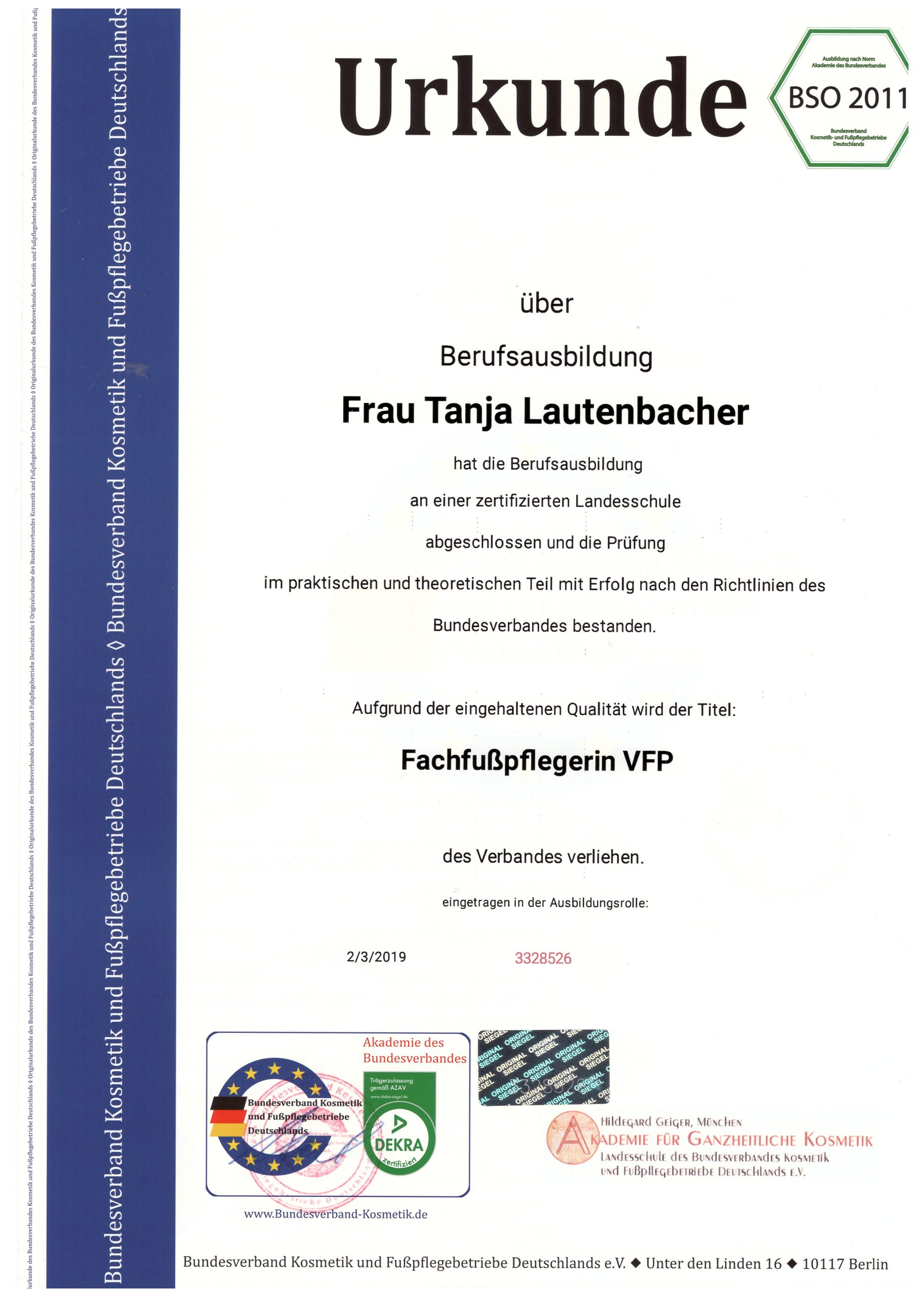 Tanja Lautenbacher - Ausbildungsurkunde Fußpflegerin VFP